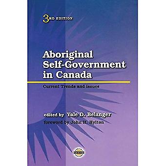 Aboriginal Self-Government in Canada: Current Trends and Issues (Purich's Aboriginal Issues Series)