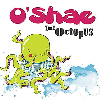 O'Shae the Octopus