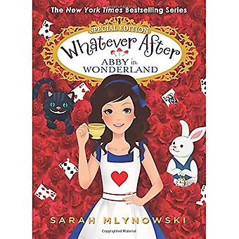 Abby in Wonderland (Whatever After: Special Edition) (Whatever After Super Special)