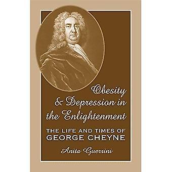 Adipositas und Depression in der Aufklärung: The Life and Times of George Cheyne