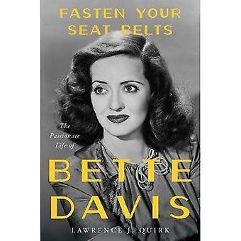 Attachez vos ceintures: La vie passionnée de Bette Davis