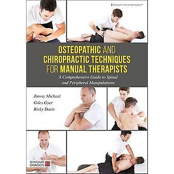 Osteopatische en Chiropractie technieken voor manueel therapeuten - een Comp