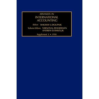 Advances in International Accounting Supplement 1 by Bailey