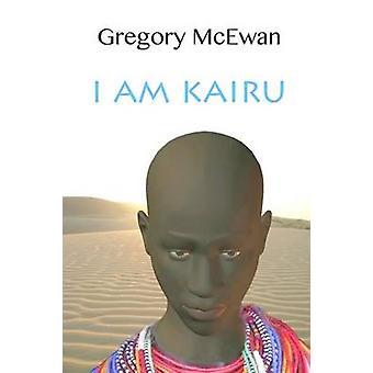 Ich bin Kairu durch McEwan & Gregory
