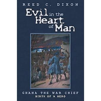 Evil in the Heart of Man Ghana the War Chief by Dixon & Reed C.
