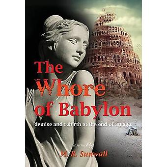 The Whore of Babylon by Sunwall & M. R.