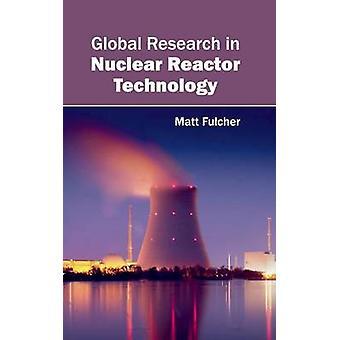 Global forskning inom kärn-reaktorteknik av Fulcher & Matt