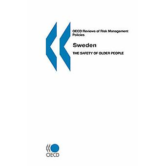 Risiko Management Politik Schweden die Sicherheit älterer Menschen durch OECD OECD Bewertungen. Veröffentlicht von OECD Publishing