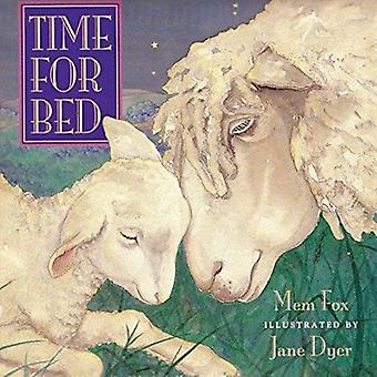 Time for Bed by Mem Fox - Jane Dyer - 9780152010669 Book