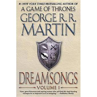 Dreamsongs - Volume I by George R R Martin - 9780553385687 Book