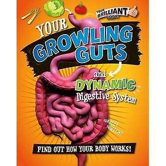 Your Growling Guts and Dynamic Digestive System by Paul Mason - 97807