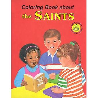 Coloring Book about the Saints Book