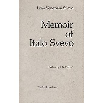 Memoir of Italo Svevo by Svevo - 9780910395571 Book