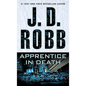 Apprentice in Death by J D Robb - 9781594139895 Book