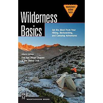 Wilderness Basics - Get the Most from Your Hiking - Backpacking - and
