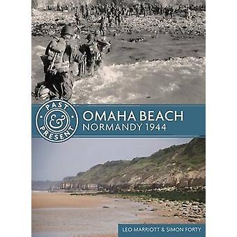 Omaha Beach - Normandy 1944 by Leo Marriott - Simon Forty - 9781612004