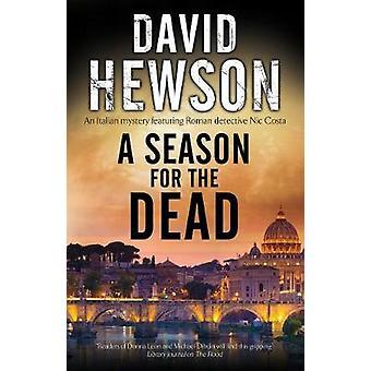A Season for the Dead by A Season for the Dead - 9781847519399 Book