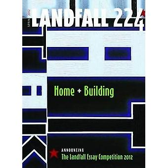Landfall 224 - Home + Building by David Eggleton - 9781877578434 Book