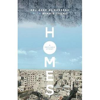 Homes - A Refugee Story by Abu Bakr al Rabeeah - 9781988298283 Book