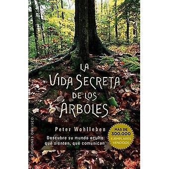 Vida Secreta de Los Arboles by Peter Wohlleben - 9788491110835 Book