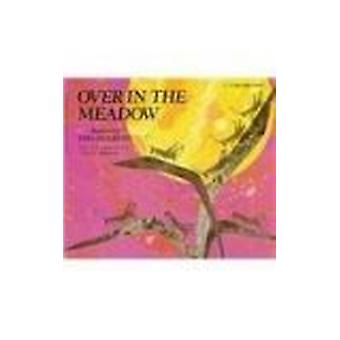 Over in the Meadow by Olive A Wadsworth - Ezra Jack Keats - Ezra Jack