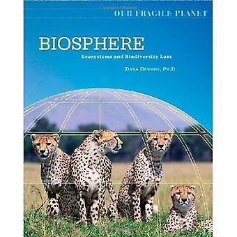 Our Fragile Planet: Biosphere