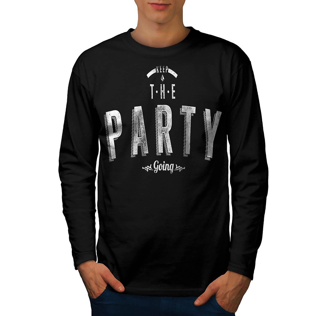 Keep Party Going Slogan Men Black Long Sleeve T-shirt | Wellcoda