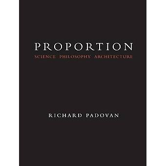 Proportion Philosophy Science and Architecture by Padovan & Richard