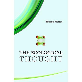 Ecological Thought (Paperback) by Morton Timothy