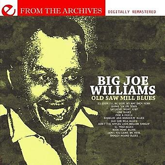 Big Joe Williams - Old Saw Mill Blues-From the Archives [CD] USA import