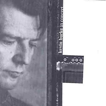 Kevin Burke - In Concert [CD] USA import