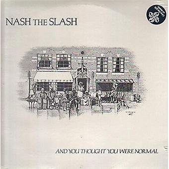 Nash the Slash - And You Thought You Were Normal [Vinyl] USA import