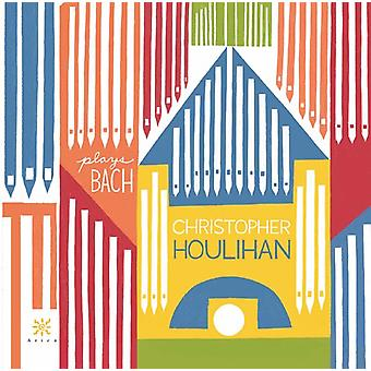 Bach, J.S. / Houlihan - Christopher Houlihan spiller Bach [CD] USA import