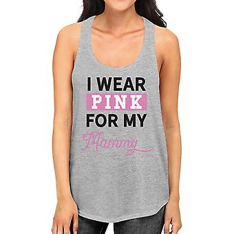 I Wear Pink For My Mommy Womens Breast Cancer Awareness Tank Top