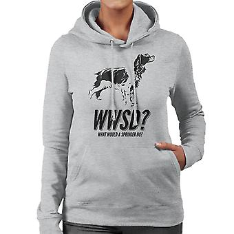 What Would A Springer Do Women's Hooded Sweatshirt