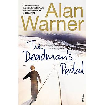 The Deadman's Pedal by Alan Warner - 9780099268765 Book