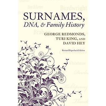 Surnames - DNA - and Family History by George Redmonds - David Hey -
