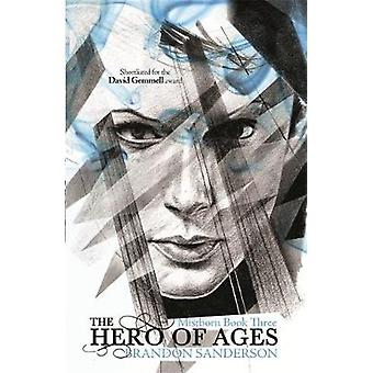 The Hero of Ages by Brandon Sanderson - 9780575089945 Book