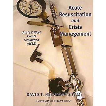 Acute Resuscitation and Crisis Management - Acute Critical Events Simu