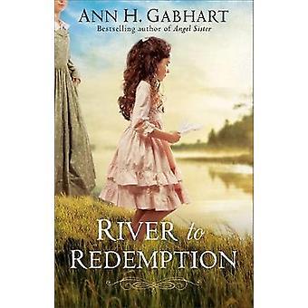 River to Redemption by River to Redemption - 9780800723644 Book