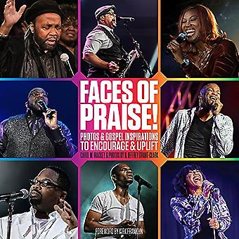 Faces of Praise! - Photos and Gospel Inspirations to Encourage and Upl