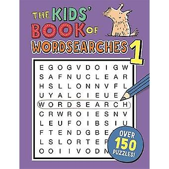 The Kids' Book of Wordsearches - No.1 by Gareth Moore - 9781780554402