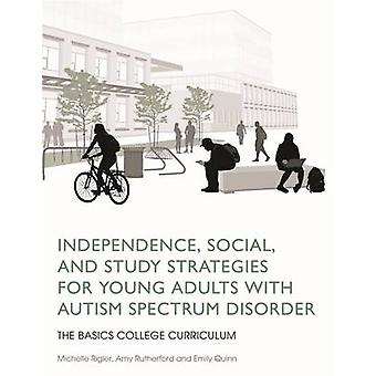 Independence - Social - and Study Strategies for Young Adults with Au