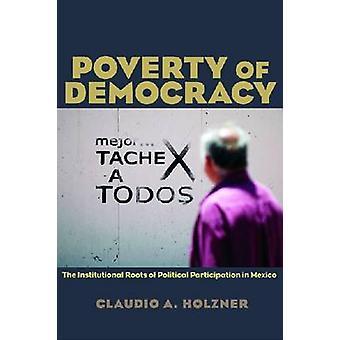 Pauvreté de la démocratie - les racines institutionnels des politique rési