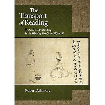 The Transport of Reading - Text and Understanding in the World of Tao