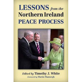 Lektioner från fredsprocessen i Nordirland (historia av Irland och den irländska diasporan)