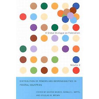 Distribución de competencias y responsabilidades en países federales (Diálogo Global sobre federalismo folleto serie)