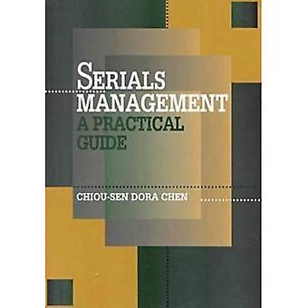 Serials Management: A Practical Guide