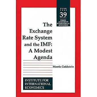 The Exchange Rate System and the IMF : A Modest Agenda