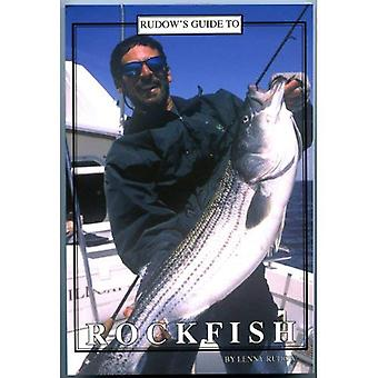 Rudow's Guide to Rockfish